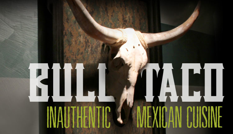 Bull Taco
