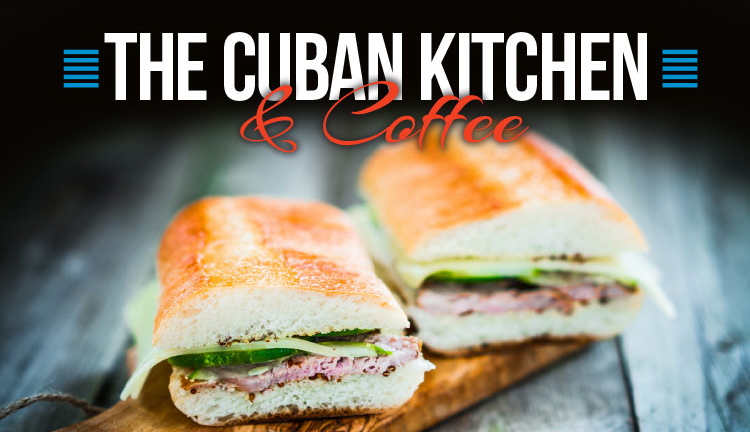 The Cuban Kitchen & Coffee